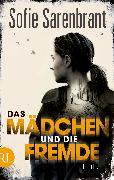 Cover-Bild zu Sarenbrant, Sofie: Das Mädchen und die Fremde (eBook)