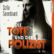 Cover-Bild zu Sarenbrant, Sofie: Die Tote und der Polizist (Audio Download)