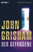 Cover-Bild zu Grisham, John: Der Gefangene
