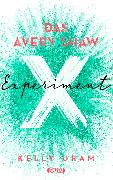 Cover-Bild zu Oram, Kelly: Das Avery Shaw Experiment