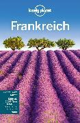 Cover-Bild zu Williams, Nicola: Lonely Planet Reiseführer Frankreich (eBook)