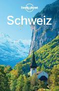Cover-Bild zu Williams, Nicola: Lonely Planet Reiseführer Schweiz