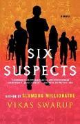 Cover-Bild zu Swarup, Vikas: Six Suspects