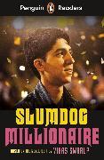 Cover-Bild zu Swarup, Vikas: Penguin Readers Level 6: Slumdog Millionaire (ELT Graded Reader)