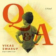 Cover-Bild zu Swarup, Vikas: Slumdog Millionaire/ Q & A