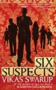 Cover-Bild zu Swarup, Vikas: Six Suspects (eBook)