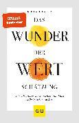 Cover-Bild zu Haller, Reinhard: Das Wunder der Wertschätzung (eBook)