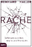 Cover-Bild zu Haller, Reinhard: Rache (eBook)