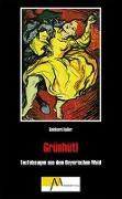 Cover-Bild zu Haller, Reinhard: Grünhütl