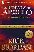 Cover-Bild zu The Tower of Nero (The Trials of Apollo Book 5) von Riordan, Rick