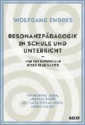 Cover-Bild zu Endres, Wolfgang: Resonanzpädagogik in Schule und Unterricht (eBook)