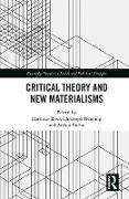 Cover-Bild zu Rosa, Hartmut (Hrsg.): Critical Theory and New Materialisms (eBook)