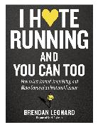 Cover-Bild zu I Hate Running and You Can Too