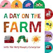 Cover-Bild zu Carle, Eric: A Day on the Farm with The Very Hungry Caterpillar