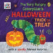 Cover-Bild zu Carle, Eric: The Very Hungry Caterpillar's Halloween Trick or Treat