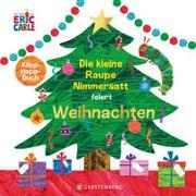 Cover-Bild zu Carle, Eric: Die kleine Raupe Nimmersatt feiert Weihnachten