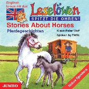 Cover-Bild zu Stories about Horses. Pferdegeschichten (Audio Download) von Wolf, Klaus-Peter