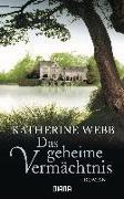Cover-Bild zu Das geheime Vermächtnis von Webb, Katherine