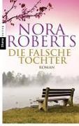 Cover-Bild zu Die falsche Tochter von Roberts, Nora