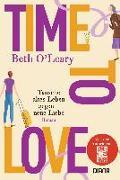 Cover-Bild zu Time to Love - Tausche altes Leben gegen neue Liebe von O'Leary, Beth