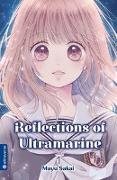 Cover-Bild zu Reflections of Ultramarine 01 von Sakai, Mayu