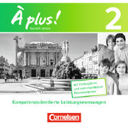 Cover-Bild zu A plus! 2. Nouvelle édition. Kompetenzorientierte Leistungsmessungen