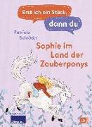 Cover-Bild zu Erst ich ein Stück, dann du - Sophie im Land der Zauberponys