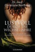Cover-Bild zu Northrup, Christiane: Lustvoll durch die Wechseljahre