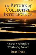 Cover-Bild zu The Return of Collective Intelligence (eBook) von Dyer, Dery