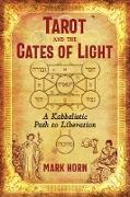 Cover-Bild zu Tarot and the Gates of Light (eBook) von Horn, Mark