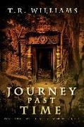 Cover-Bild zu Journey Past Time (eBook) von Williams, T. R.