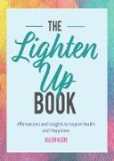 Cover-Bild zu The Lighten Up Book (eBook) von Klein, Allen