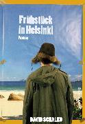 Cover-Bild zu Schalko, David: Frühstück in Helsinki (eBook)