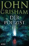 Cover-Bild zu Grisham, John: Der Polizist