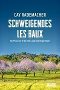 Cover-Bild zu Rademacher, Cay: Schweigendes Les Baux