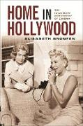 Cover-Bild zu Bronfen, Elisabeth: Home in Hollywood (eBook)