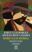 Cover-Bild zu Bd. 19: Mord nach Modell - Werke in 20 Bänden von Borges, Jorge Luis