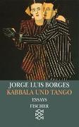 Cover-Bild zu Bd. 2: Kabbala und Tango - Werke in 20 Bänden von Borges, Jorge Luis