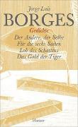 Cover-Bild zu Bd. 8: Gesammelte Werke in zwölf Bänden. Band 8: Der Gedichte zweiter Teil - Gesammelte Werke in 12 Bänden von Borges, Jorge Luis