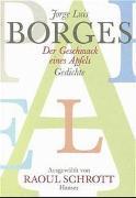 Cover-Bild zu Der Geschmack eines Apfels von Borges, Jorge Luis