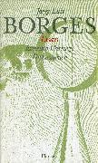 Cover-Bild zu Gesammelte Werke in zwölf Bänden. Band 1:Der Essays erster Teil - Gesammelte Werke in 12 Bänden von Borges, Jorge Luis