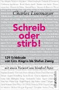 Cover-Bild zu Linsmayer, Charles: Schreib oder stirb!