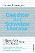 Cover-Bild zu Linsmayer, Charles: Gesichter der Schweizer Literatur