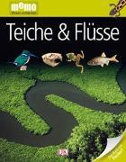 Cover-Bild zu memo Wissen entdecken. Teiche und Flüsse