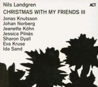 Cover-Bild zu Christmas With My Friends III von Landgren, Nils