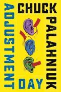 Cover-Bild zu Palahniuk, Chuck: Adjustment Day: A Novel (eBook)