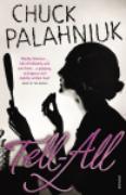 Cover-Bild zu Palahniuk, Chuck: Tell-All (eBook)