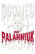Cover-Bild zu Palahniuk, Chuck: Doomed (eBook)