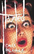 Cover-Bild zu Palahniuk, Chuck: Haunted (eBook)
