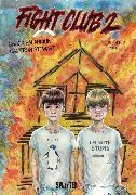 Cover-Bild zu Palahniuk, Chuck: Fight Club II: Buch 1 (Kapitel 3) (eBook)
